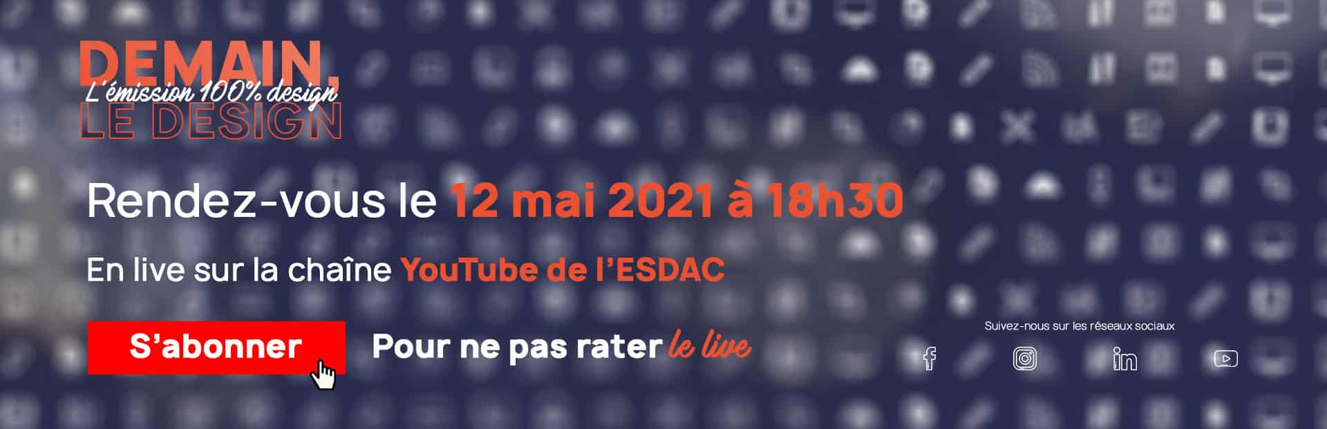 Emission en live sur le design de l'école ESDAC